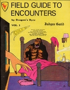 Field Guide to Encounters by Dragon's Byte