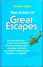 True Stories of Great Escapes Volume Two by…