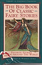 Big Book Of Classic Fairy Stories by Warwick…