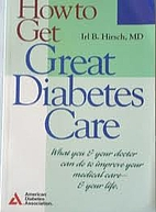 How to Get Great Diabetes Care: What You &…