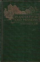 In and out of the old missions of…