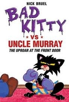 Bad Kitty vs Uncle Murray by Nick Bruel