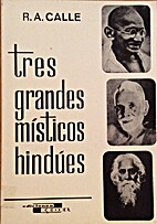 TRES GRANDES MISTICOS HINDUES by Calle…