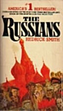 The Russians by Hedrick Smith