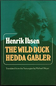 The Wild Duck / Hedda Gabler (The Norton…