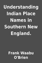 Understanding Indian Place Names in Southern…