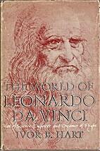 The world of Leonardo da Vinci : Man of…