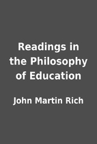 Readings in the Philosophy of Education by…