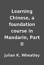 Learning Chinese, a foundation course in…