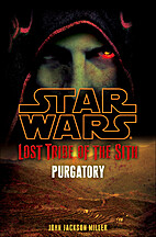Lost Tribe of the Sith: Purgatory by John…