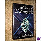 The world of diamonds by Timothy Green
