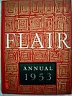 Flair Annual 1953 by Flair Magazine