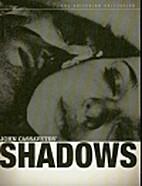 Shadows [1959 film] by John Cassavetes