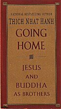Going home : Jesus and Buddha as brothers by…