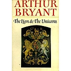 The Lion and the Unicorn by Arthur Bryant