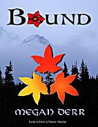 Bound by Megan Derr