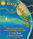 Rivers of Sunlight: How the Sun Moves Water…