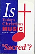 Is Today's Christian Music Sacred? by…