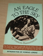 An Eagle to the Sky by Frances Hamerstrom