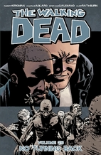 The Walking Dead, Volume 25: No Turning Back…