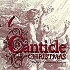 Canticle Christmas by Phyllis E. Zimmerman