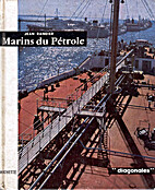 Marins du pétrole by Jean Randier