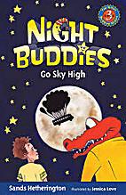 Night Buddies Go Sky High by Sands…
