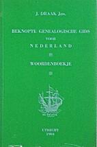 Beknopte genealogische gids voor Nederland :…