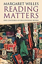 Reading Matters: Five Centuries of…