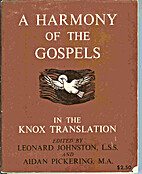A Harmony of the Gospels in the Knox…