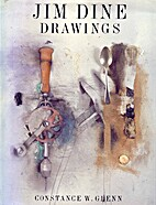 Jim Dine Drawings by Constance W. Glenn