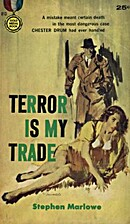 Terror Is My Trade by Milton Lesser