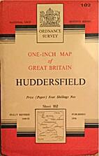 1 Sheet 102: Huddersfield by Ordnance…