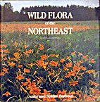 Wild flora of the Northeast by Anita Barbour