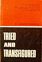 Tried and Transformed by Leonard Ravenhill