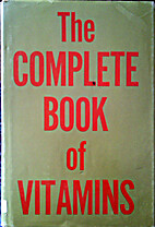 The Complete Book of Vitamins by J. I.…