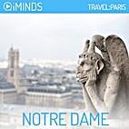 Notre Dame: Travel Paris by iMinds