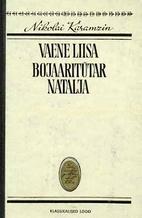 Vaene Liisa ; Bojaaritütar Natalja by…