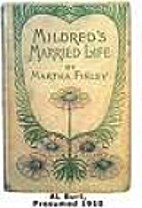 Mildred's Boys and Girls by Martha Finley
