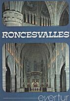Roncesvalles by Maria Antonia Del Burgo
