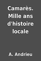 Camarès. Mille ans d'histoire…