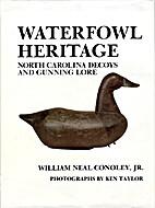 Waterfowl Heritage: North Carolina Decoys…