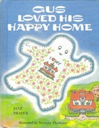 Gus Loved His Happy Home by Jane Thayer