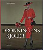 Dronningens kjoler by Katia Johansen