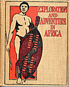 The Story Of Exploration And Adventure In…