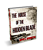 The House Of The Hidden Blade by David…