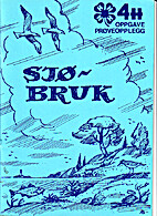 'Sjøbruk' - 4H-oppgave by Ole-Johan Sætre