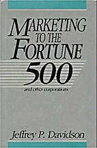 Marketing to the Fortune 500: And Other…