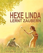 Hexe Linda lernt zaubern by Birgit Rauscher