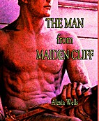 The Man from Maiden Cliff by Alexia Wells
